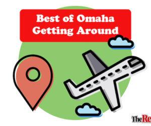 Best of Omaha Getting Around